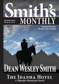 Smith's Monthly #30 by Dean Wesley Smith