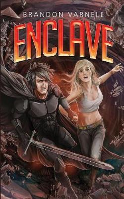 Enclave by Brandon Varnell