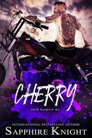 Cherry by Sapphire Knight
