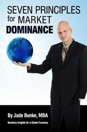 Seven Principles For Market Dominance by Jade Bunke image
