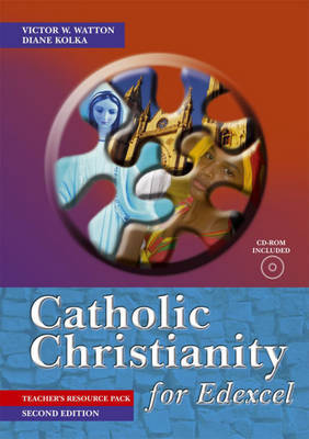 Catholic Christianity for Edexcel: Teacher's Pack by Victor W. Watton image