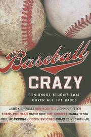 Baseball Crazy: Ten Short Stories That Cover All the Bases image