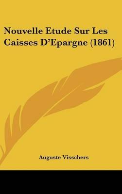 Nouvelle Etude Sur Les Caisses D'Epargne (1861) by Auguste Visschers image