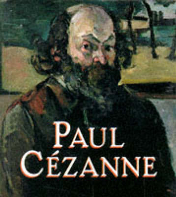 Paul Cezanne by Karen Wilkin