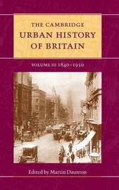 The Cambridge Urban History of Britain 3 Volume Hardback Set: Volume 3