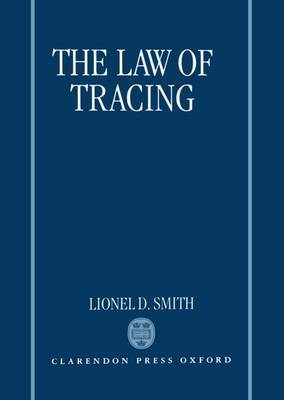 The Law of Tracing by Lionel D. Smith image