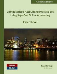 Computerised Accounting Practice Set Using Sage One Online Accounting by Syed Tirmizi