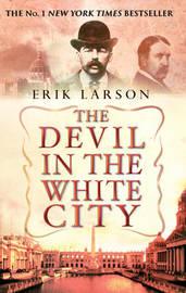 The Devil In The White City by Erik Larson image