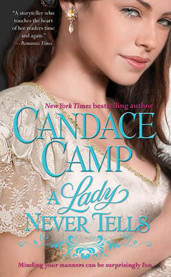 A Lady Never Tells by Candace Camp image