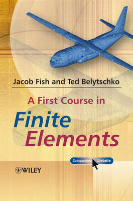 A First Course in Finite Elements by Jacob Fish image