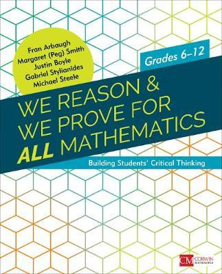 We Reason & We Prove for ALL Mathematics by Fran Arbaugh