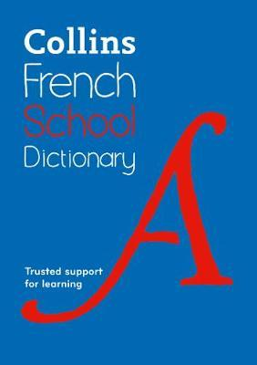 French School Dictionary by Collins Dictionaries