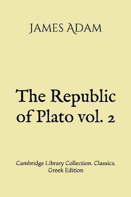 The Republic of Plato vol. 2 by James Adam image