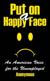 Put on a Happy Face by * Anonymous image