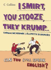Collins I Smirt, You Stooze, They Krump: Can You Still Speak English? by Justin Crozier image