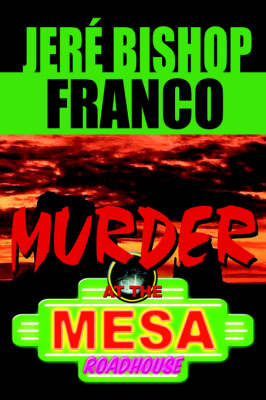 Murder at the Mesa Roadhouse by Jere' Franco image
