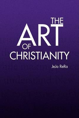 The Art of Christianity by JeJa ReRa image