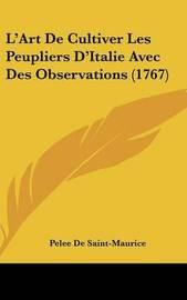 L'Art de Cultiver Les Peupliers D'Italie Avec Des Observations (1767) by Pelee De Saint-Maurice image