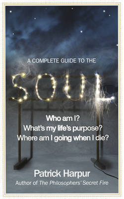 A Complete Guide to the Soul by Patrick Harpur image