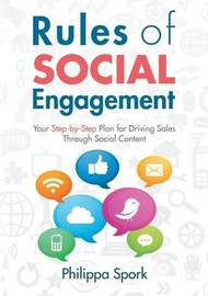 Rules of Social Engagement by Philippa Spork