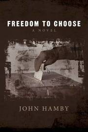 Freedom to Choose by John Hamby image