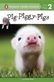 Pig-Piggy-Pigs by Bonnie Bader image