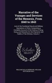 Narrative of the Voyages and Services of the Nemesis, from 1840 to 1843 by William Dallas Bernard image