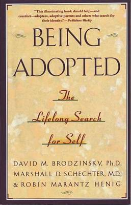 Being Adopted by Anne Brodzinsky