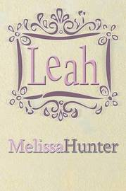 Leah by Melissa Hunter