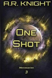 One Shot by A.R. Knight image