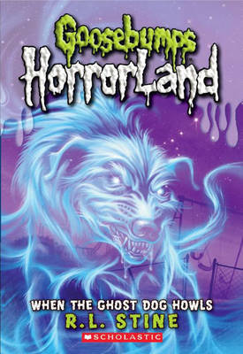 When the Ghost Dog Howls by R.L. Stine image