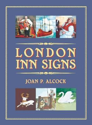 London Inn Signs by Joan P. Alcock image