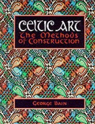 Celtic Art by George Bain