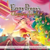 Enny Penny's Christmas Wish by Erin Lee