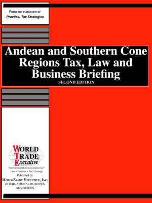 Andean and Southern Cone Regions Tax, Law and Business Briefing image