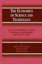 The Economics of Science and Technology by Maryann P. Feldman