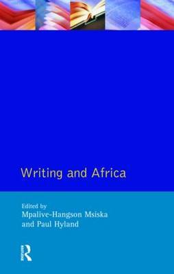 Writing and Africa by Mpalive-Hangson Msiska