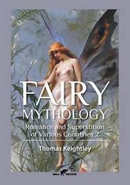 Fairy Mythology 2 by Thomas Keightley