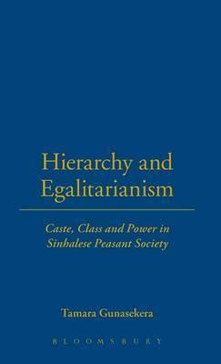Hierarchy and Egalitarianism by Tamara Gunasekera