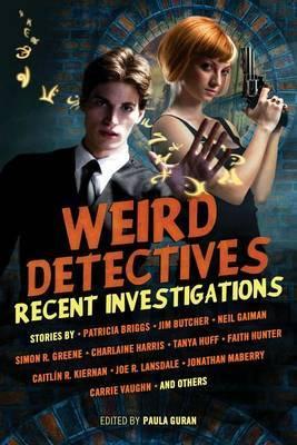 Weird Detectives: Recent Investigations by Neil Gaiman