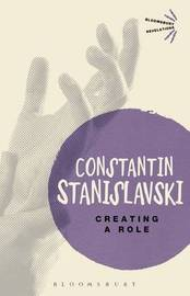 Creating A Role by Constantin Stanislavski