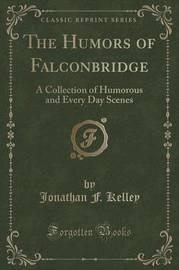 The Humors of Falconbridge by Jonathan F. Kelley image