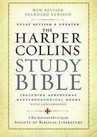 The HarperCollins Study Bible by Harold W. Attridge