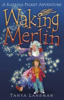 Waking Merlin by Tanya Landman image