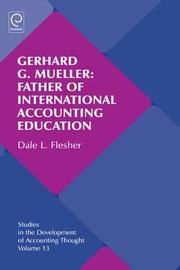 Gerhard G. Mueller: Father of International Accounting Education by Dale L. Flesher