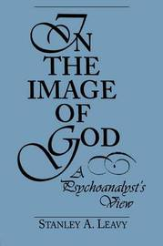In the Image of God by Stanley A. Leavy image