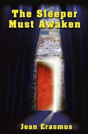 The Sleeper Must Awaken by Jean Erasmus image