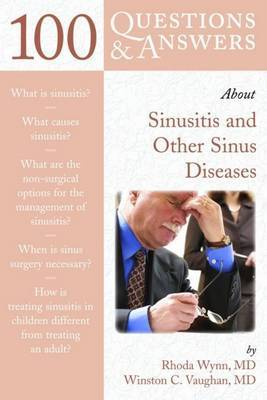100 Questions and Answers About Sinusitis and Other Sinus Diseases by Rhoda Wynn image