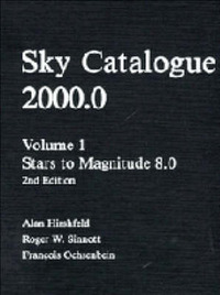 Sky Catalogue 2000.0: Volume 1: v. 1: Stars to Magnitude 8.0 by Alan W Hirshfeld