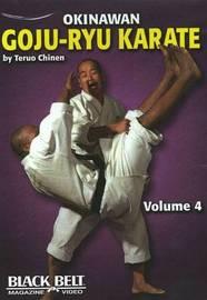 Okinawan Goju-Ryu Karate: v. 4 by Teruo Chinen image